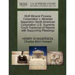 Wolf Mineral Process Corporation v. Minerals Separation North American