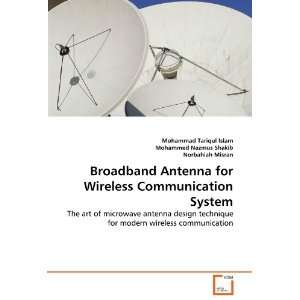 Antenna for Wireless Communication System: The art of microwave