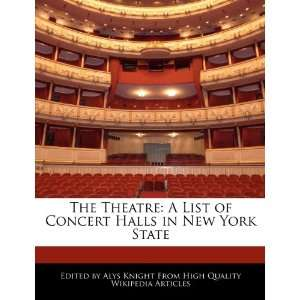 The Theatre A List of Concert Halls in New York State