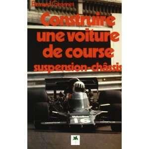 Construire une voiture de course (French Edition