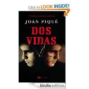 Dos vidas (Novela (temas Hoy)) (Spanish Edition) Joan Piqué Rovira