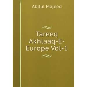 Tareeq Akhlaaq E Europe Vol 1 Abdul Majeed Books