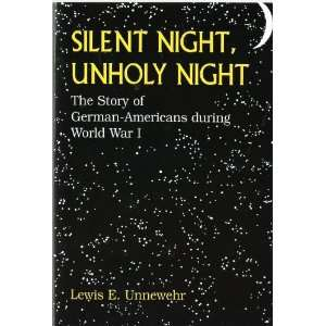 Silent Night, Unholy Night The Story of German Americans