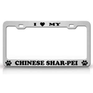 I LOVE MY CHINESE SHAR PEI Dog Pet Animal High Quality