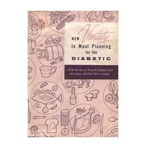 New Variety In Meal Planning for the Diabetic Books
