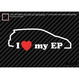 I Love my EP   Sticker #2   Decal   Die Cut Everything