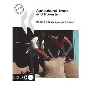 Agricultural Trade and Poverty Making Policy Analysis