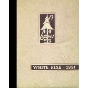 Reprint) 1951 Yearbook Cloquet High School, Cloquet, Minnesota 1951