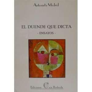 El duende que dicta: Ensayos (Spanish Edition