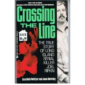 Crossing the Line (9780425144411): Lisa Beth Pulitzer
