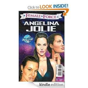 Female Force: Angelina Jolie: Brent Sprecher:  Kindle Store