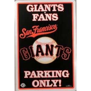 San Francisco Giants Fans Parking Only Sign MLB Licensed