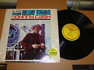 JOHNNY CASH ALL ABOARD THE BLUE TRAIN LP RARE 1963 SUN
