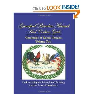 Gamefowl Breeders Manual and Cockers Guide: Chronicles of