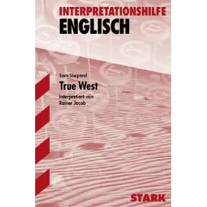 Interpretationshilfe Englisch. True West (9783866680340