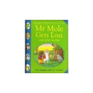 Mr Mole Gets Lost and Other Stories (Childrens Storytime Collection