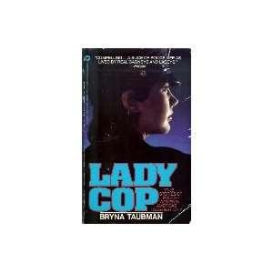 Lady Cop: True Stories of Police Women in Americas