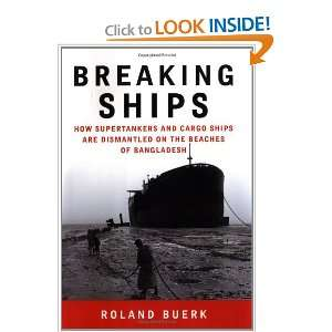 Breaking Ships (9781596090361): Roland Buerk: Books