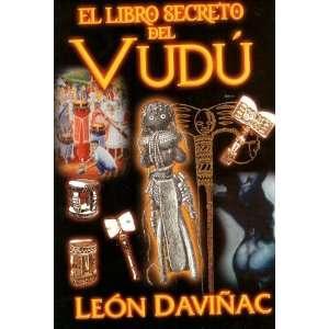 El Libro Secreto del Vudu (Spanish Edition) (9781597682633