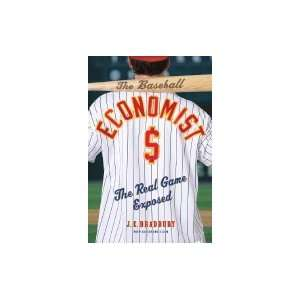 Baseball Economist The Real Game Exposed Books