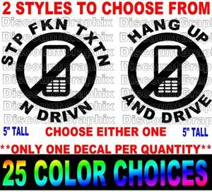 DRIVING FUNNY DECAL HANG UP DONT TEXT & DRIVE STICKER 3 CHOICES