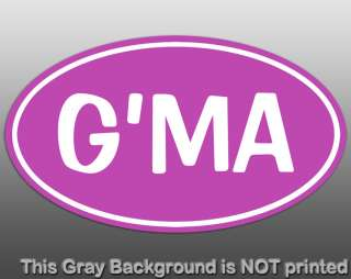 Oval GMA Sticker   decal GMA Grandma grandparents car vinyl family