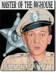 TIN SIGN CORRECTIONAL OFFICER BARNEY FIFE ANDY GRIFFITH