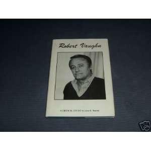 Robert Vaughn: A Critical Study (9780951179307): John B