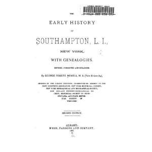 History Of Southampton, L. I., New York George Rogers Howell Books