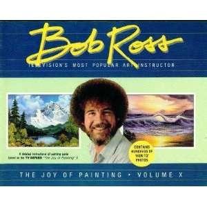 THE JOY OF PAINTING Volume X: Bob Ross:  Books