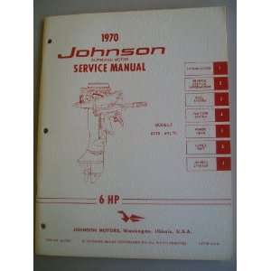 1970 Johnson Outboard Motor Service Manual 6 HP (Models