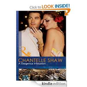 Dangerous Infatuation (Mills & Boon Modern) Chantelle Shaw