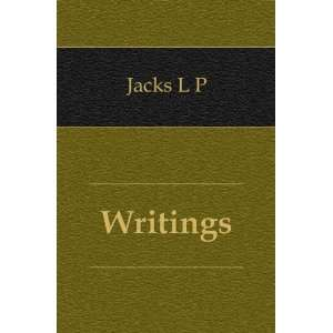 Writings Jacks L P Books