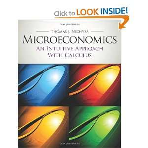 Microeconomics: An Intuitive Approach with Calculus (with Study Guide