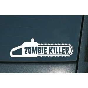 ZOMBIE KILLER CHAINSAW   8 WHITE   Vinyl Window Decal Sticker
