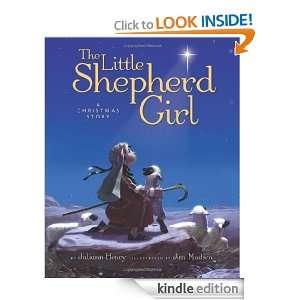 The Little Shepherd Girl: A Christmas Story: Juliann Henry, Jim Madsen