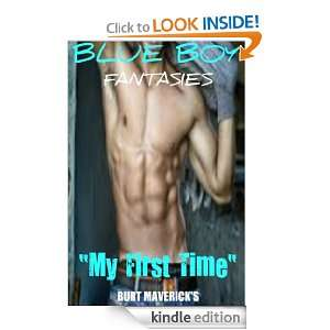 BLUE BOY FANTASIES Vol.2 ~ My First Time BURT MAVERICK