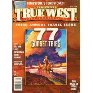 True West April 2005 (77 Sunset Trips, Tombstones Tombstones