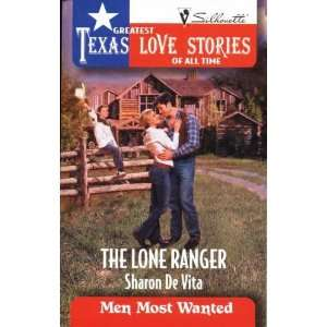 Ranger (Greatest Texas Love Stories of all Time Men Most Wanted #41