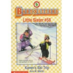Karens Ski Trip (Baby Sitters Little Sister, No. 58
