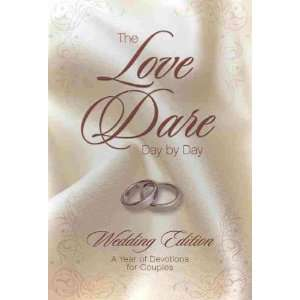 THE LOVE DARE DAY BY DAY BY Kendrick, Stephen(Author)]The Love Dare