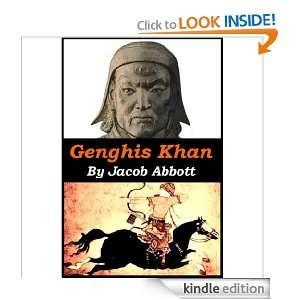 Genghis Khan   The Worlds Greatest Commander Jacob Abbott