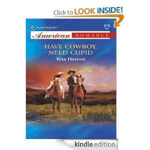 Have Cowboy, Need Cupid (Harlequin American Romance) Rita Herron