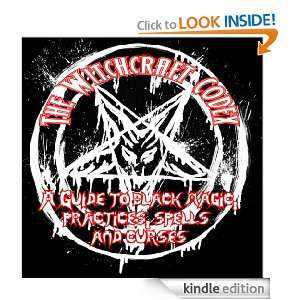 THE WITCHCRAFT CODEX OF BLACK MAGIC PRACTICES SPELLS HEXES [Kindle