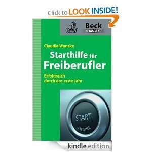Starthilfe für Freiberufler Erfolgreich durch das erste Jahr (German