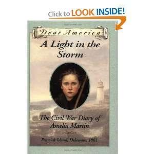 Storm The Civil War Diary of Amelia Martin, Fenwick Island, Delaware