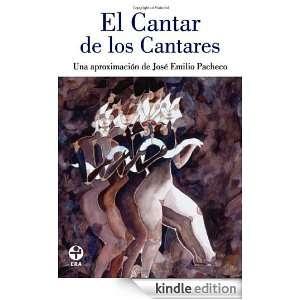 Cantar de los Cantares: Una aproximacion de Jose Emilio Pacheco