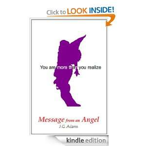 Message From An Angel JG Adams  Kindle Store