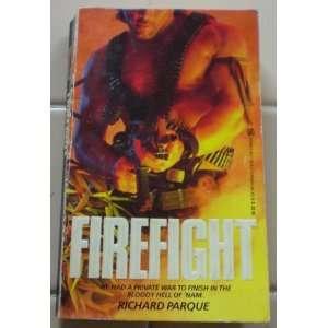 Firefight (9780821718766) Richard Parque Books