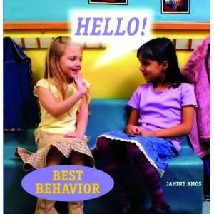 Hello (Best Behavior) (9781607540342) Janine Amos Books